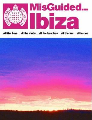 Misguided Ibiza