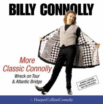 More Classic Connolly: Wreck on Tour & Atlantic Bridge 9780007103966