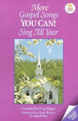 More Gospel Songs You C-
