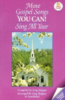 More Gospel Songs You Can! Sing All Year