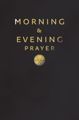 Morning and Evening Prayer 9780007211333