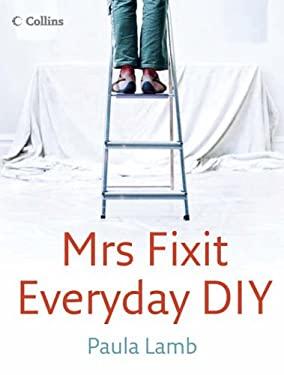 Mrs Fixit Everyday DIY