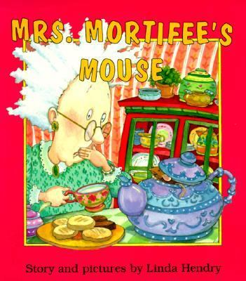 Mrs. Mortifee's Mouse