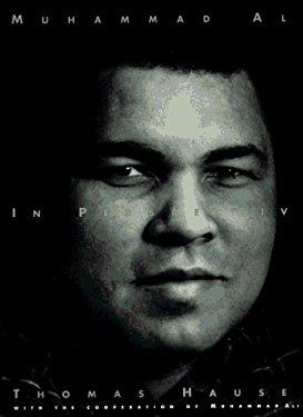 Muhammad Ali: In Perspective