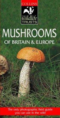 Mushrooms of Brit & Eur (Wildlife)