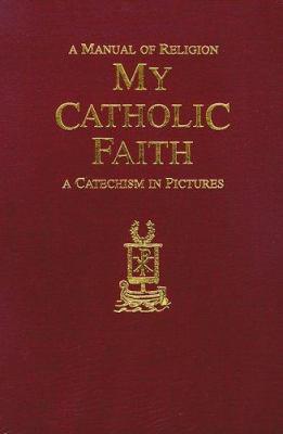 My Catholic Faith: