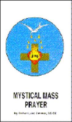 Mystical Mass Prayer