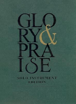 New Glory and Praise: Inst Solo