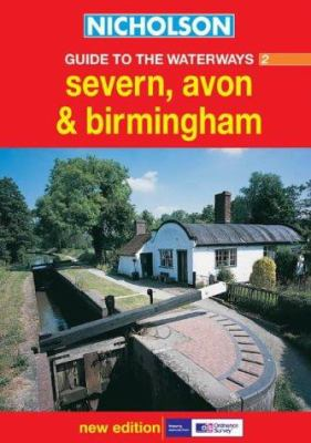 Nicholson Guide to the Waterways 2: Severn, Avon & Birmingham
