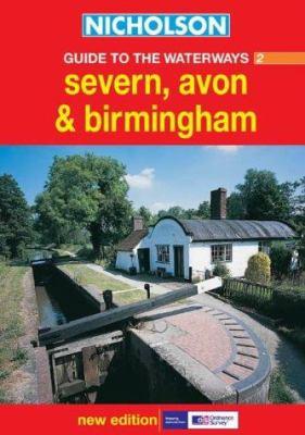 Nicholson Guide to the Waterways 2: Severn, Avon & Birmingham