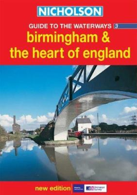 Nicholson Guide to the Waterways 3: Birmingham and the Heart of England