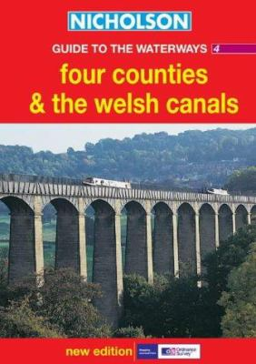 Nicholson Guide to the Waterways 4: Four Counties and the Welsh Canals
