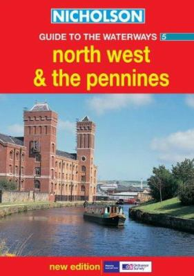 Nicholson Guide to the Waterways 5: North West and the Pennines