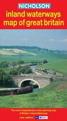Nicholson Inland Waterways Map of Great Britain: The Most Comprehensive Cruise-Planning Map of Britain's Inland Waterways