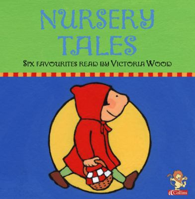 Nursery Tales: Six Favourites Read by Victoria Wood 9780007157037