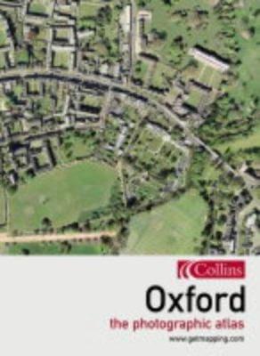Oxford: The Photographic Atlas