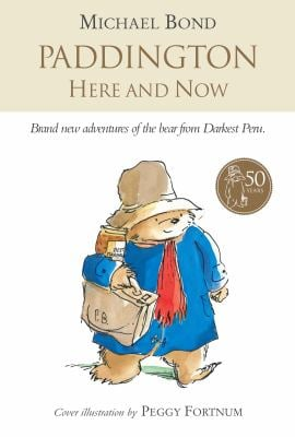 Paddington Here and Now 9780007270866