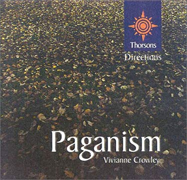 Paganism: Thorsons First Directions 9780007103348