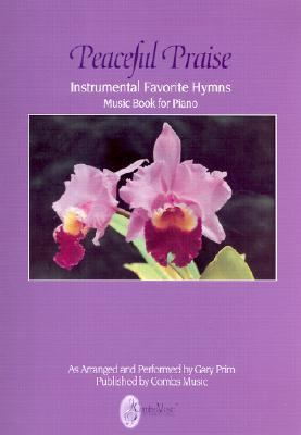 Peaceful Praise Piano Hymns