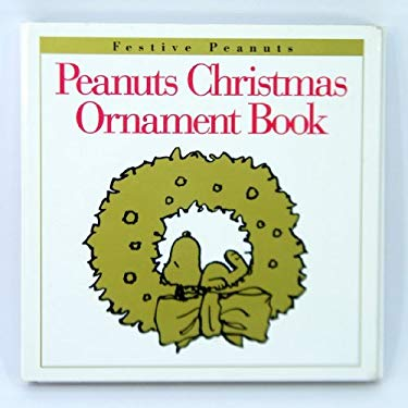 Peanuts Christmas Ornament Book [With Ornament]