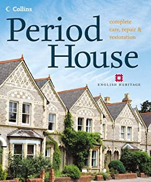 Period House: Complete Care, Repair & Restoration