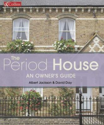 Period House: An Owner's Guide