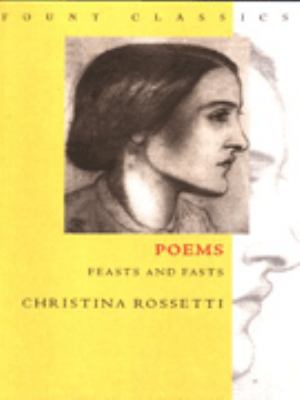 Poems: Feasts and Fasts