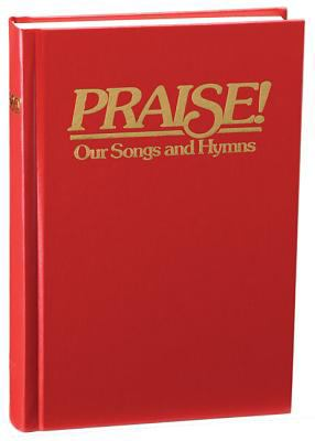 Praise! Our Songs and Hymns: King James Version Responsive Readings