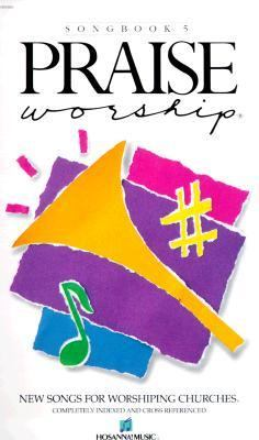 Praise Worship Songbook Volume 5