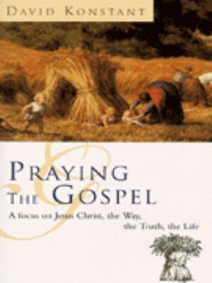 Praying the Gospels
