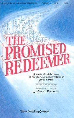 Promised Redeemer: Easter Musical