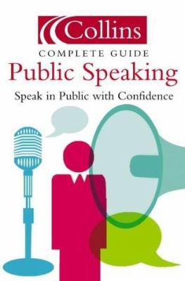 Public Speaking: Speak in Public with Confidence