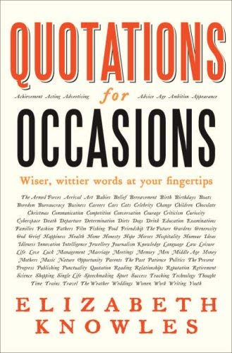 Quotations for Occasions. [Collected By] Elizabeth Knowles