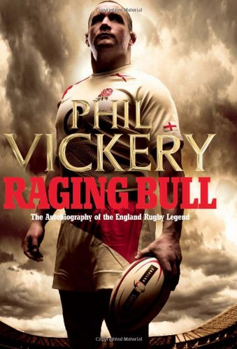 Raging Bull: The Autobiography of the England Rugby Legend