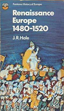 Renaissance Europe, 1480-1520 (The Fontana history of Europe)