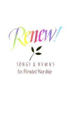 Renew: Accompaniment Edition Hymnal 9780005152065