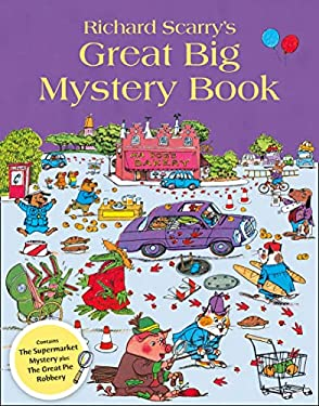Richard Scarry's Great Big Mystery Book.