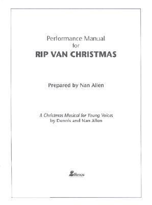 Rip Van Christmas-Performance Manual