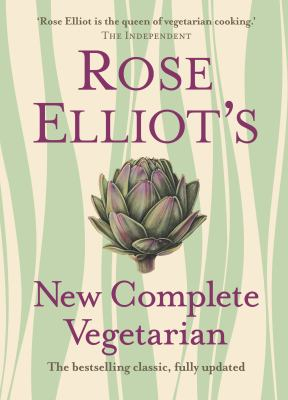 Rose Elliot's New Complete Vegetarian 9780007325610