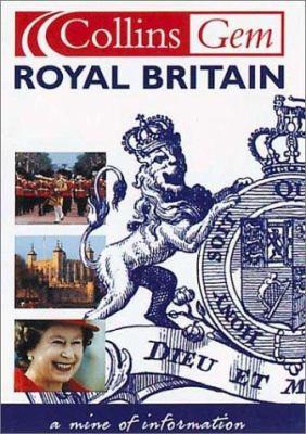 Royal Britain (Collins Gem) -Old Edn
