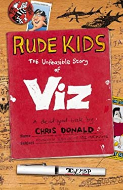 Rude Kids: The Unfeasible Story of Viz