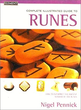 Runes: Complete Illustrated Guide
