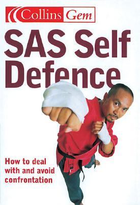 SAS Self Defence: How to Deal with and Avoid Confrontation