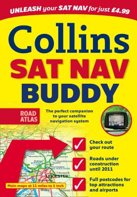 SAT NAV Buddy: The SAT NAV User's Road Atlas