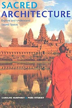 Sacred Architecture: Explore and Understand Sacred Spaces