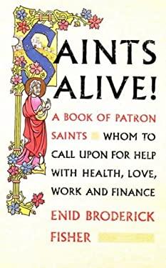 Saints Alive!: A Book of Patron Saints