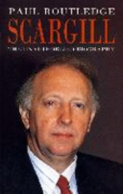 Scargill: The Unauthorized Biography