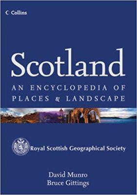 Scotland: An Encyclopedia of Places & Landscape