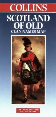Scotland: Scotland of Old Clan Names 9780004487755