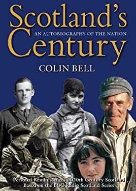 Scotland's Century: An Autobiography of the Nation 9780004722252